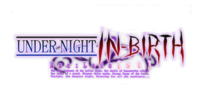 UNDER NIGHT IN-BIRTH Exe:Late [st]